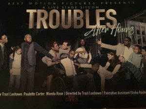 Troubles After Dark